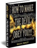 How To Make the Devil Obey You!!!